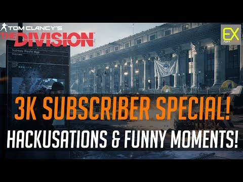 3K Sub Special! Scrubs Crying Hacks, DZ Domination & Funny Moments | The Division 1.6