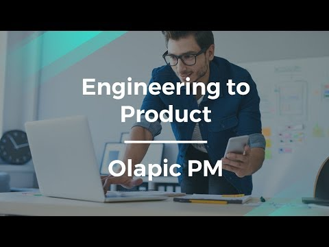 How to Get From Engineering to Product Management by Olapic PM