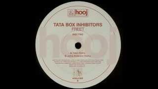 Tata Box Inhibitors – Freet (Trisco Remix)