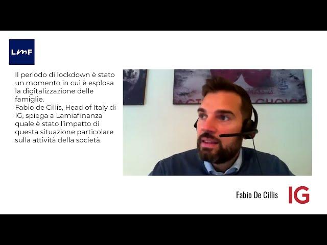 L'effetto lockdown sul trading - Fabio De Cillis (IG)