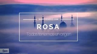 Rosa - Significado del nombre Rosa