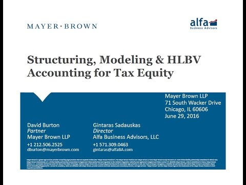 Structuring, Modeling and HLBV Accounting for Tax Equity