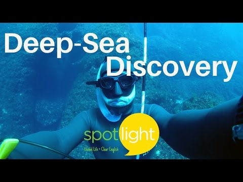 """Deep-Sea Discovery"" - practice English with Spotlight"