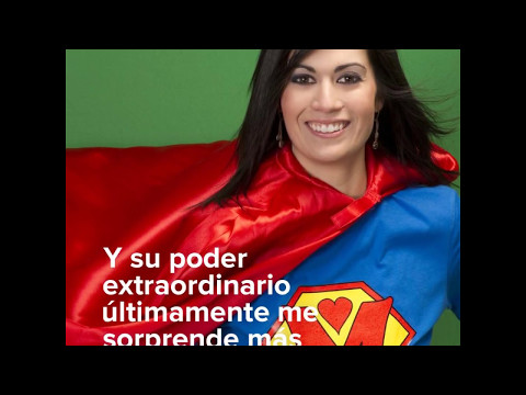 Mi mama es mi super heroína