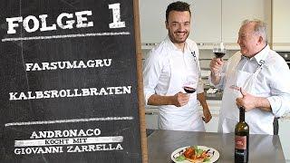 Andronaco kocht mit Giovanni Zarrella - Farsumagru   Kalbsrollbraten - Folge 1