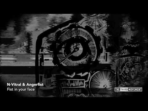 N-Vitral & Angerfist - Fist In Your Face