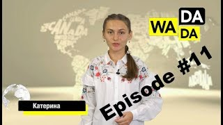 WADADA News for Kids - Episode #11