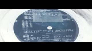 ELECTRIC FRUIT ORCHESTRA [ROCK DA BEAT] club mix