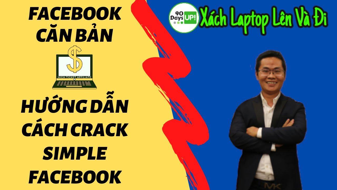 Hướng Dẫn Crack Phần Mềm Simple Facebook Cực Kỳ Đơn Giản | Kite Hoách