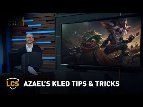 Azael's Kled Tips & Tricks