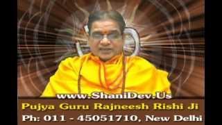 Rahu Grah Shanti Mantra by Param Pujya Guru Rajneesh Rishi Ji,