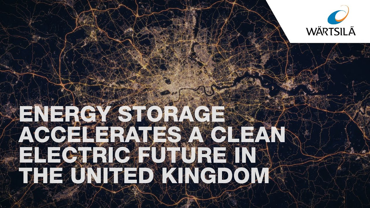 Energy storage accelerates a Clean Electric Future in the UK