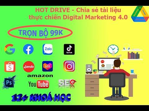 [Học Online] HOT DRIVE | Chia sẻ tài liệu thực chiến Digital Marketing 4.0