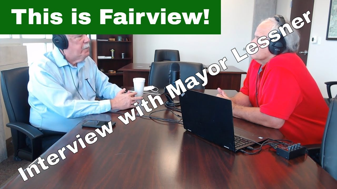 What's New in Fairview?  Mayor Lessner Tells Us