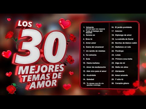 Los 30 mejores temas de amor - canciones de amor para record