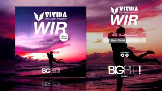 VIVIDA feat. Jason Anousheh - Wir (Stard Ova Remix Edit)