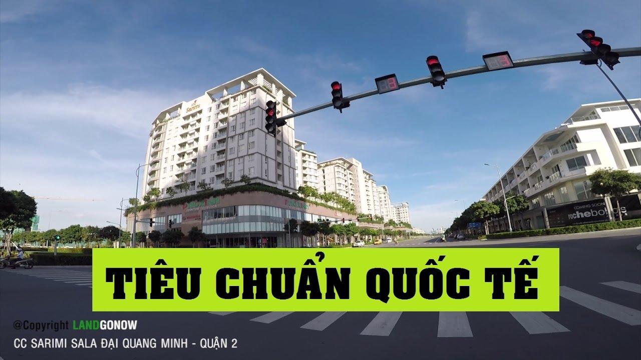 Chung cư Sarimi - Sala Đại Quang Minh, Nguyễn Cơ Thạch, Thủ Thiêm, Quận 2 - Land Go Now ✔
