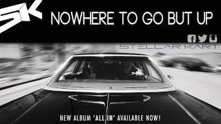Watch Stellar Kart Nowhere To Go But Up video