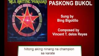Paskong Bukol By Bing Bigotillo (Music & Video with Lyrics)