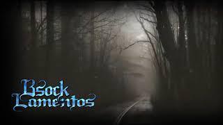 BSOCK / LAMENTOS (D-kllao Muzik)
