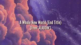 "ZAYN,Zhavia ward - A Whole New World (End Title) From ""ALADDIN"""