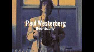Watch Paul Westerberg These Are The Days video