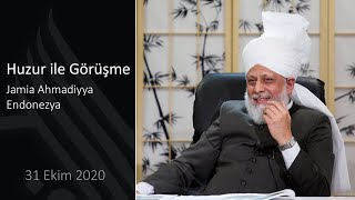 Huzur ile Görüşme - Jamia Ahmadiyya Endonezya 31 Ekim 2020