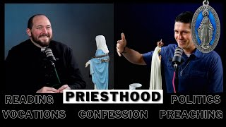 Priesthood: Vocations Politics Reading Confession