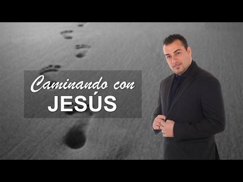 Caminando con Jesús - Pastor Tony Vargas