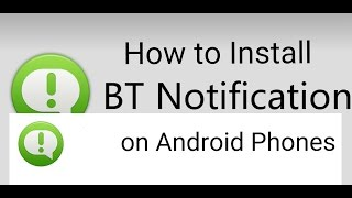 How to install BT Notification APK (for Android Phones) thumbnail
