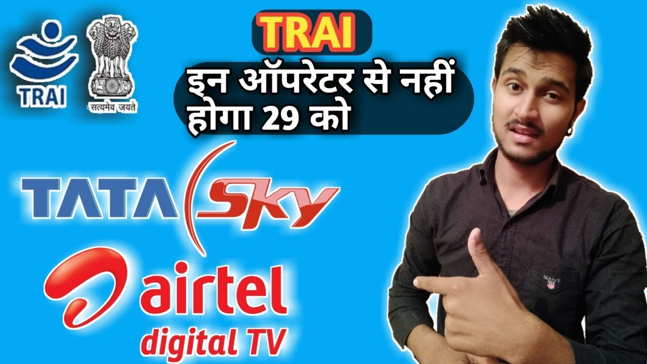 Tata Sky Airtel Tv Denied To Implement Trai Digital Rule Tatasky