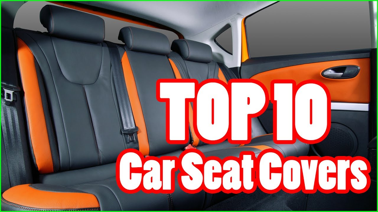 Top 10 Best Car Seat Covers In 2017 2018 Youtube