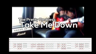 The Pretty Reckless- Take Me Down full Guitar cover + play along tabs