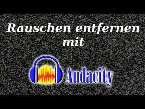 Rauschen entfernen - Audacity Tutorial (Deutsch)