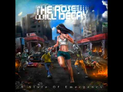 The Rose Will Decay - No Exit (2011)