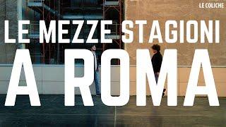 Baixar LE MEZZE STAGIONI A ROMA