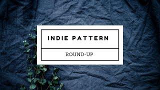Indie Patterns Round-Up
