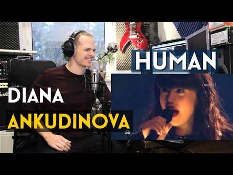 ROCK SINGER REACTS TO DIANA ANKUDINOVA - HUMAN