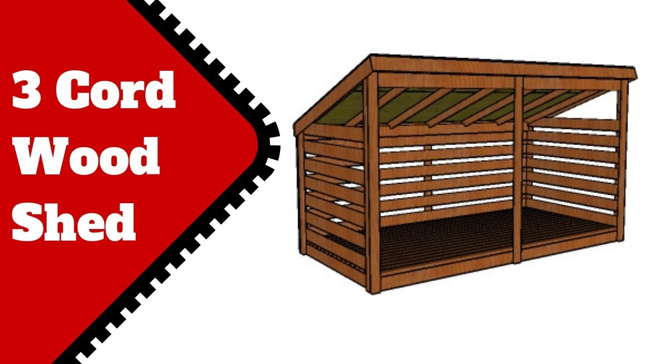3 Cord Firewood Shed Plans Free You