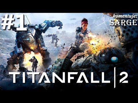 Zagrajmy w Titanfall 2 [1440p60] odc. 1 - Jack Cooper i jego tytan