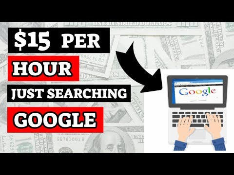 Earn $15 Per Hour Searching Google, Make Money Online