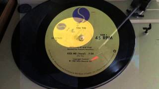 "Tin Tin - Kiss Me (12"" single, BEST SOUND ON YOUTUBE)"