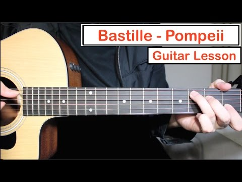 Bastille - Pompeii | Guitar Lesson (Tutorial) How to play EASY Chords