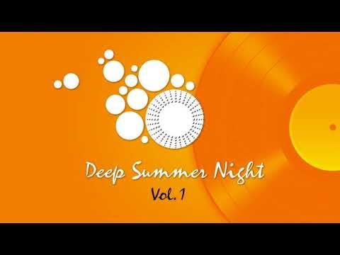 Deep Summer Night :: Vol. 1 Balearic House, Tribal House, Afro House & Deep House Music 2018