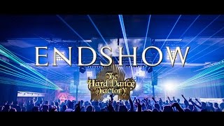 The Hard Dance Factory | 2016 Endshow