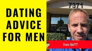 Dating Advice for Men | 12 Dating Tips for Men