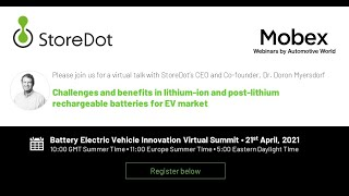 Dr. Doron Myersdorf- StoreDot- Battery Electric Vehicle Innovation Virtual Summit April 2021