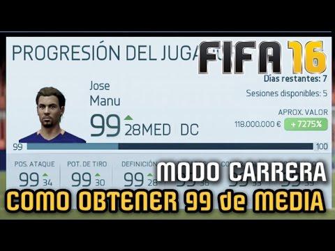COMO OBTENER 99 DE VALORACION en Modo Carrera Jugador - FIFA 16