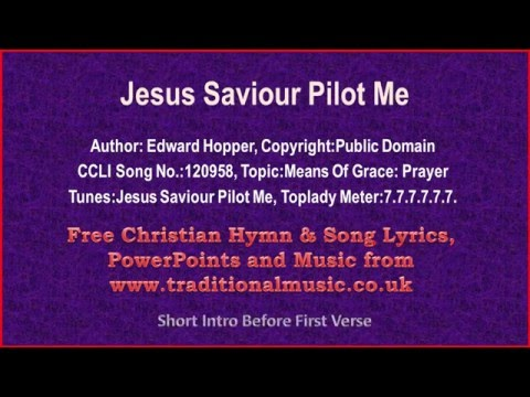 Jesus Savior Pilot Me - Hymn Lyrics & Music