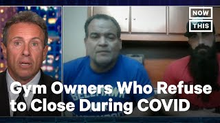 Cuomo Interviews Gym Owners Who Keep Defying COVID Mandates   NowThis